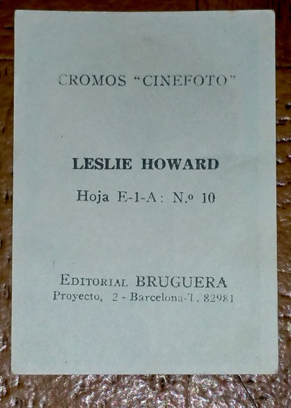 042-leslie-howard-cromos-cinefoto-e-1-a10-leslie-howard-vintage-cigarette-card-3x2-spanish-b